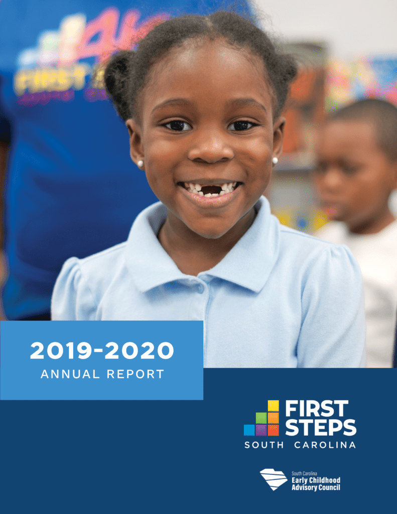 Cover of the South Carolina First Steps 2019-2020 Annual Report. Photo shows a four year old child, and text below reads